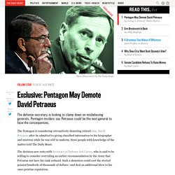 Exclusive: Pentagon May Demote David Petraeus