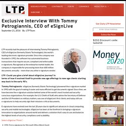 Exclusive Interview With Tommy Petrogiannis, CEO of eSignLive