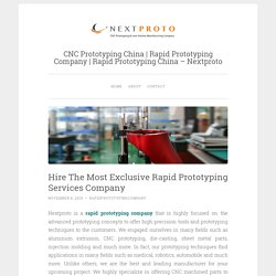 Hire The Most Exclusive Rapid Prototyping Services Company