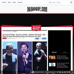 Exclusive Video: Jeremy Jordan, Andrew Rannells, Ben Platt & More Broadway Boys Are Miscast for MCC
