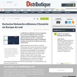 Exclusive Networks référence Chronicle en Europe du sud