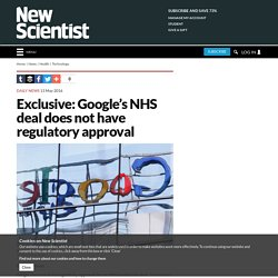 Exclusive: Google's NHS deal does not have regulatory approval