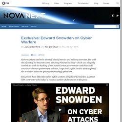 Exclusive: Edward Snowden on Cyber Warfare — NOVA Next