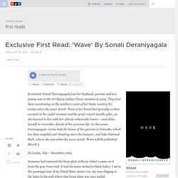 Exclusive First Read: 'Wave' By Sonali Deraniyagala : NPR