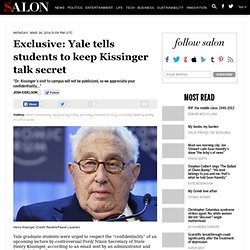Exclusive: Yale tells students to keep Kissinger talk secret
