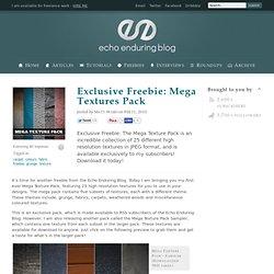 Exclusive Freebie: Mega Textures Pack
