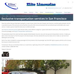 Exclusive transportation services in San Francisco