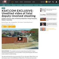 KSAT.COM EXCLUSIVE: Unedited video of fatal deputy-involved...