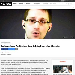Exclusive: Inside Washington's Quest to Bring Down Edward Snowden