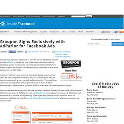 Groupon Signs Exclusively with AdParlor for Facebook Ads