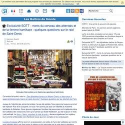 Exclusivité SOTT : morts du cerveau des attentats et de la femme kamikaze : quelques questions sur le raid de Saint-Denis