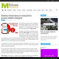 Ooredoo Tunisie lance en exclusivité le premier Chatbot intelligent - African Manager