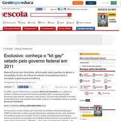 """Exclusivo: conheça o """"kit gay"""" vetado pelo governo federal em 2011"""