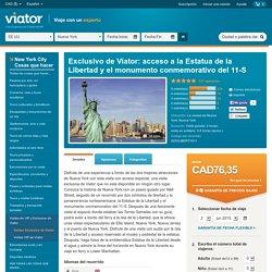 Exclusivo de Viator: acceso a la Estatua de la Libertad y el monumento conmemorativo del 11-S