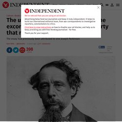 The unseen Charles Dickens: read the excoriating essay on Victorian poverty that no-one knew he had written