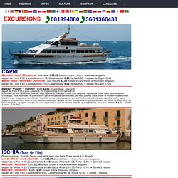 EXCURSIONS Ischia Capri, Procida, Amalfi, Positano, Sorrente, Pompéi, Vesuve, Herculanum, Ventotene