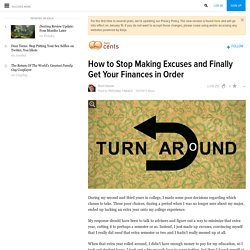 How to Stop Making Excuses and Finally Get Your Finances in Order
