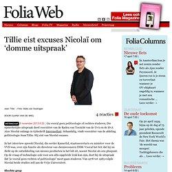 Foliaweb: *Tillie eist excuses Nicolaï om 'domme uitspraak'