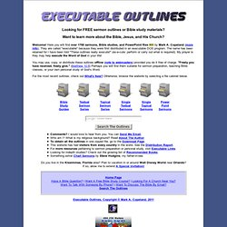 Executable Outlines - Free sermon outlines and Bible studies!