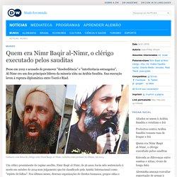 Quem era Nimr Baqir al-Nimr, o clérigo executado pelos sauditas