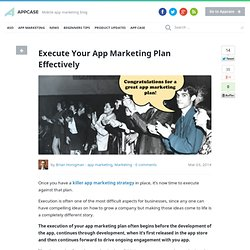 Execute Your App Marketing Plan Effectively