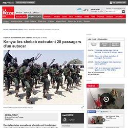 Kenya: les shebab exécutent 28 passagers d'un autocar