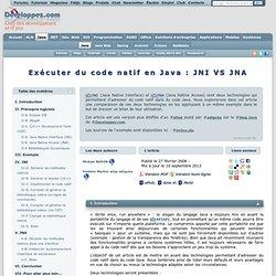 Exécuter du code natif en Java : JNI VS JNA