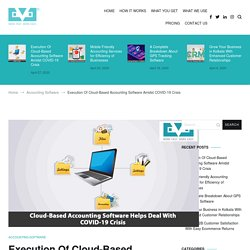 Execution Of Cloud-Based Accounting Software Amidst COVID-19 Crisis