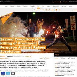 Second Execution-Style Killing of Prominent Ferguson Activist Raises Suspicions