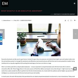 What Exactly is an Executive Assistant? - EM