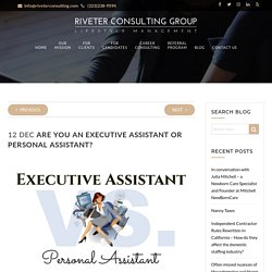 Are You An Executive Assistant Or Personal Assistant? - Los Angeles, CA