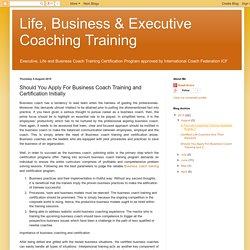 Should You Apply For Business Coach Training and Certification Initially