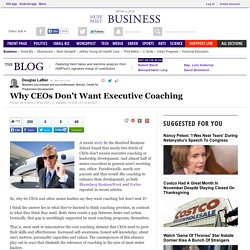 Why CEOs Don't Want Executive Coaching