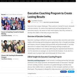 Executive Coaching Program to Create Lasting Results