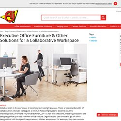 Executive Office Furniture & Other Solutions for a Collaborative Workspace