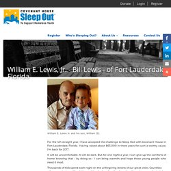Sleep Out: Executive Edition - Fort Lauderdale: William E. Lewis, Jr. - Sleep Out: Executive Edition 2017