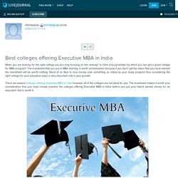 Best colleges offering Executive MBA in India: milindjagtap