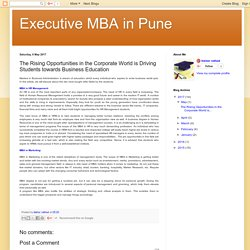 Executive MBA in Pune: The Rising Opportunities in the Corporate World is Driving Students towards Business Education