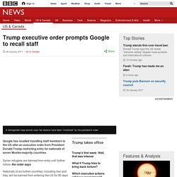 Executive order prompts Google to recall staff