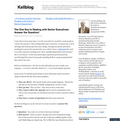 The One Key to Dealing with Senior Executives: Answer the Question!