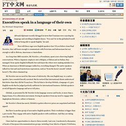 Executives speak in a language of their own