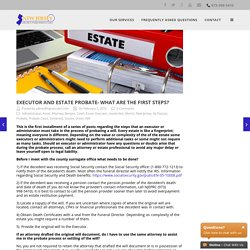 Executor and Estate Probate - The First Steps