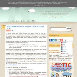 Usar eXeLearning en un blog con ayuda de Google Drive
