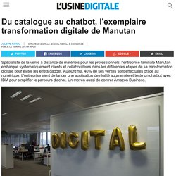 Du catalogue au chatbot, l'exemplaire transformation digitale de Manutan