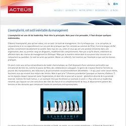 L'exemplarité, cet outil inévitable du management - ACTEUS
