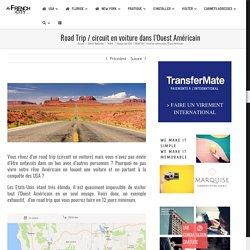 Exemple Road Trip / circuit en voiture dans l'Ouest Américain (usa)