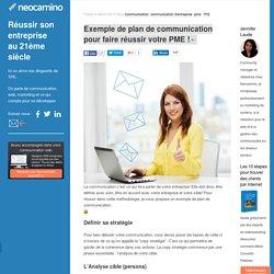 Exemple de plan de communication pour faire réussir votre PME