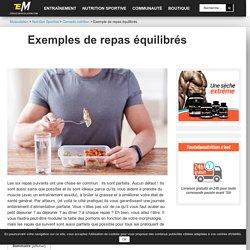 Exemple de repas équilibrés - Espace-Musculation.com