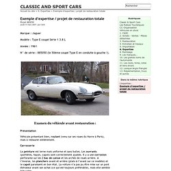 Exemple d'expertise / projet de restauration totale - CLASSIC AND SPORT CARS