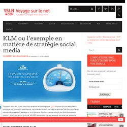 KLM ou l'exemple en matière de stratégie social media
